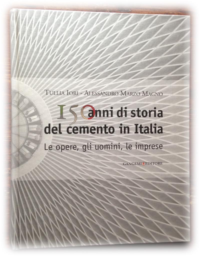 I 150 anni del cemento in Italia
